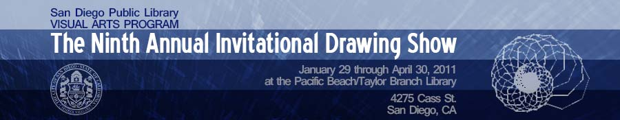 San Diego Library - The Ninth Annual   Invitational Drawing Show